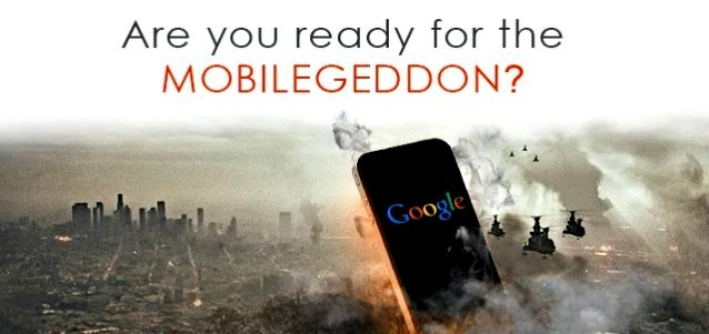 "Are you prepared for Google's Mobile Friendly Update – ""Mobilegeddon""?"