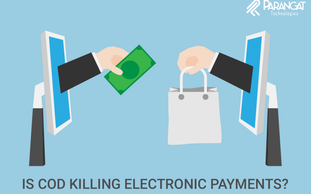 Is CoD killing Electronic Payments? – Part1