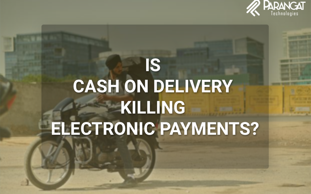 Is CoD killing Electronic Payments? – Part2