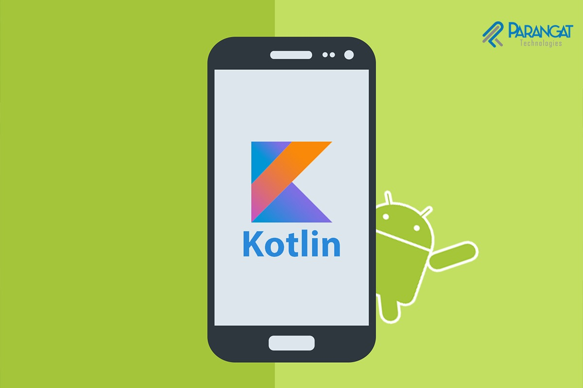 Kotlin for Android App Development -Why and its benefits