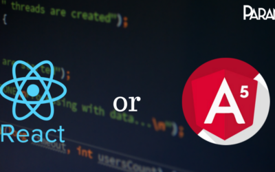 ReactJS OR Angular 5 Which one to Choose?