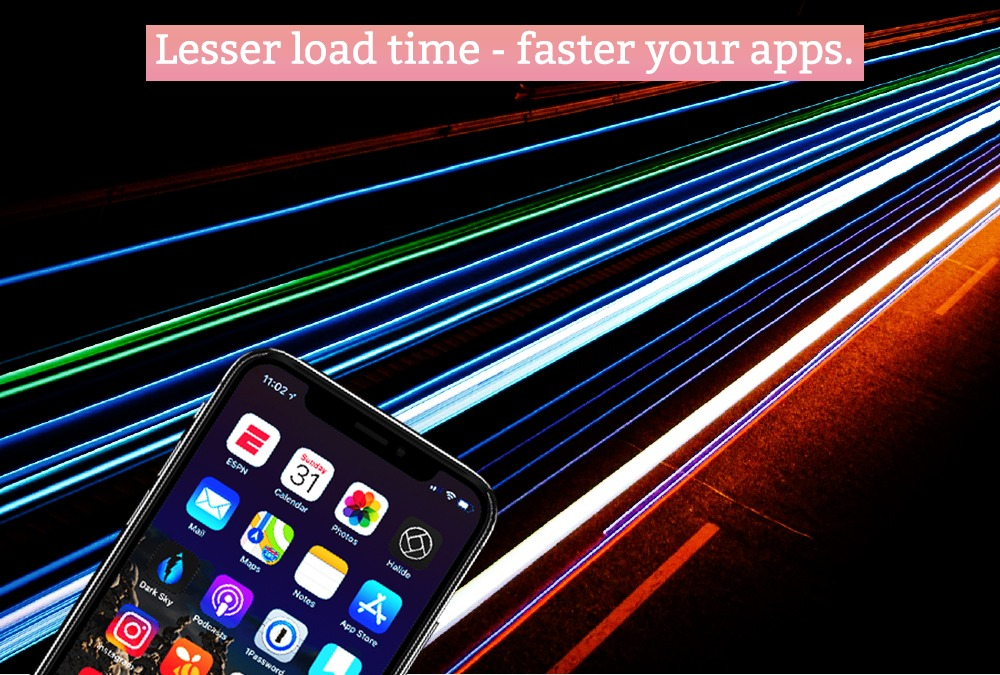 Lesser Load Time - Faster Your Apps - Parangat