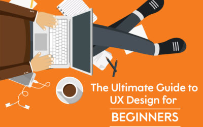 The Ultimate Guide to UX Design for Beginners
