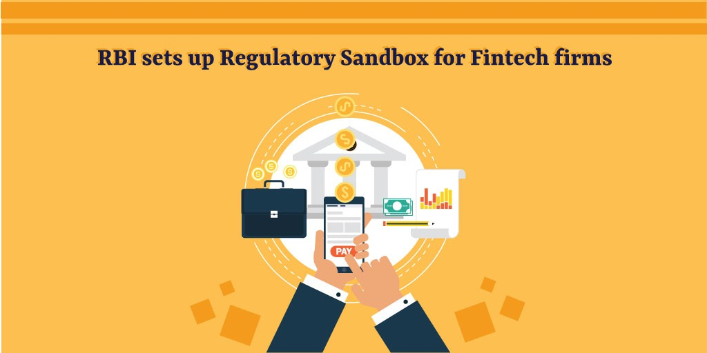 RBI sets up Regulatory Sandbox for Fintech firms