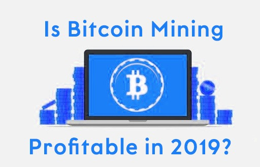 Image-showing-Is-bitcoin-mining-profitable-in-2019?
