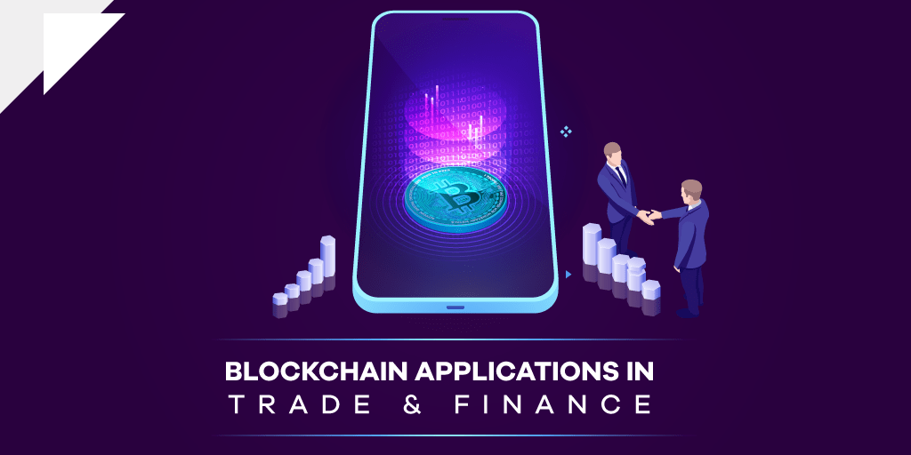 Blockchain in Trade & Finance