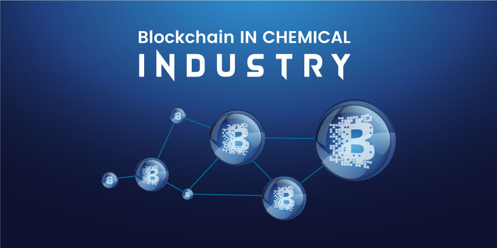 Blockchain in Chemical Industry